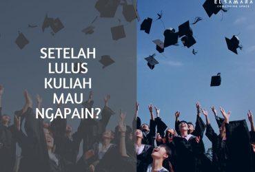 Apa sih Tujuan Hidup Setelah Lulus Kuliah?
