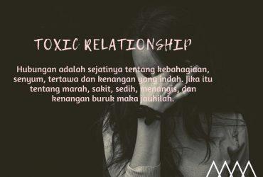 Hati-Hati Terjebak Toxic Relationship!