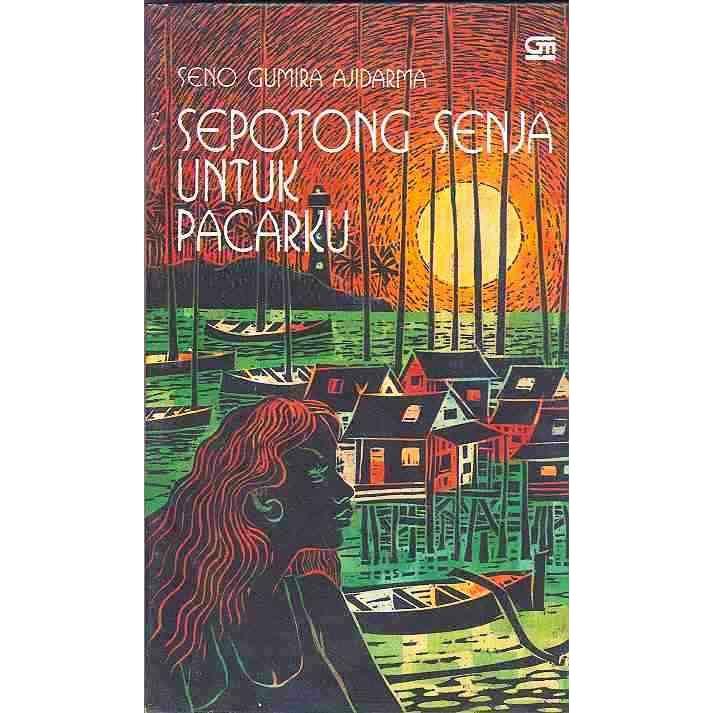 Review Buku : Sepotong Senja Untuk Pacarku